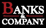Banks & Company